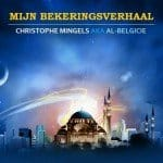 Bekeringsverhaal van Christophe Mingels (België).